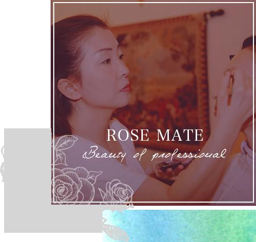 ROSE MATE